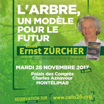 CONFERENCE d'Ernst Zürcher le 28 Novembre 2017 à 20h au Palais des congrès de Montélimar